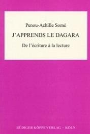 SOME Penou-Achille - J'apprends le dagara. De l'écriture à la lecture