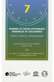 SARR Fatou, THILL Georges (sous la direction de) - Femmes et développements durables et solidaires : Savoirs, sciences, entreprenariat