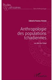 KHIDIR Zakaria Fadoul - Anthropologie des populations tchadiennes: Les Béri du Tchad
