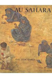 GABUS Jean - Au Sahara: les hommes et leurs outils