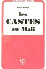 N'DIAYE Bokar - Les castes au Mali (édition 1970)