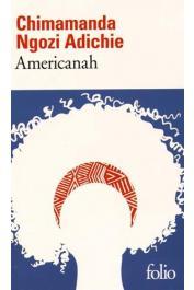 NGOZI ADICHIE Chimamanda - Americanah