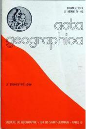 Acta Geographica n° 42  - 2e trimestre 1980 - Hommage à Charles-Henri Pobéguin (1856-1951)