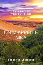 TIDJANI Alou Antoinette - On m'appelle Nina