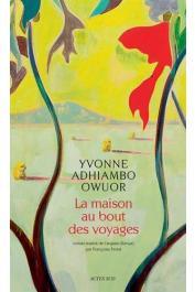 ADHIAMBO OWUOR Yvonne - La maison au bout des voyages