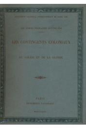 CHARBONNEAU Jean - Les contingents coloniaux, du soleil et de la gloire