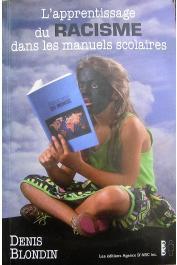 BLONDIN Denis - L'apprentissage du racisme dans les manuels scolaires