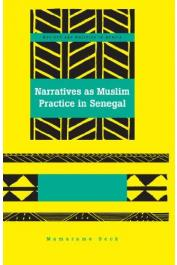 SECK Mamarame - Narratives as Muslim Practice in Senegal
