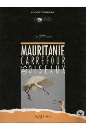 TROTIGNON Jacques - Mauritanie, carrefour des oiseaux