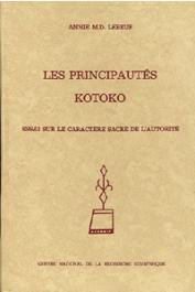 LEBEUF Annie M. D. - Les principautés Kotoko. Essai sur le caractère sacré de l'autorité
