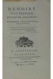 FOLLIE M., Officier d'Administration des colonies - Mémoire d'un François qui sort de l'esclavage par ----
