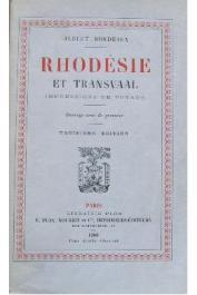 BORDEAUX Albert - Rhodésie et Transvaal. Impressions de voyage