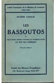 CASALIS Eugène - Les Bassoutos ou Vingt-trois années d'études et d'observations au sud de l'Afrique
