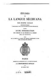 CASALIS Eugène - Etudes sur la langue séchuana