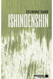 SARR Felwine - Ishindenshin, de mon âme à ton âme