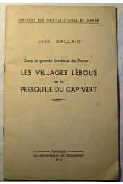 GALLAIS Jean - Dans la grande banlieue de Dakar : Les villages lébous de la presqu'île du Cap Vert