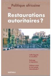 POLITIQUE AFRICAINE n° 146 - Restaurations économiques ?