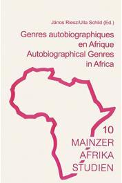 RIESZ Janos, SCHILD Ulla (sous la direction de) - Genres autobiographique en Afrique /Autobiographical Genres in Africa