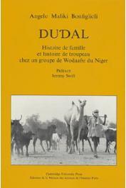 BONFIGLIOLI Angelo Maliki - Dudal. Histoire de famille et histoire de troupeau  chez un groupe de Wodaabe du Niger