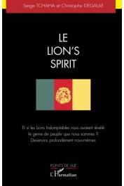 TCHAHA Serge, DEGAULE Christophe - Le Lion's Spirit. Et si les Lions indomptables nous avaient révélé le genre de peuple que nous sommes ? Devenons profondément nous-mêmes