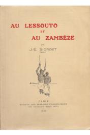 SIORDET J.-E., (pasteur) - Au Lessouto et au Zambèze