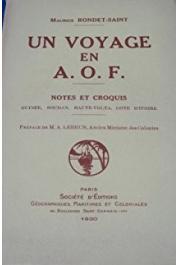 RONDET-SAINT Maurice - Un voyage en A.O.F. Notes et croquis. Guinée,Soudan, Haute-Volta, Côte d'Ivoire