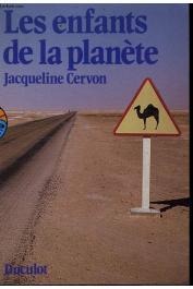 CERVON Jacqueline - Les enfants de la planète
