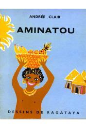 CLAIR Andrée - Aminatou : Une histoire du Dahomey