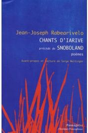 RABEARIVELO Jean-Joseph - Chants d'Iarives, précédé de Snoboland. Poèmes