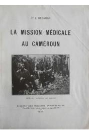 DEBARGE Josette - La mission médicale au Cameroun