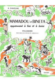DAVESNE André - Mamadou et Binéta apprennent à lire et à écrire. Syllabaire. Edition entièrement nouvelle