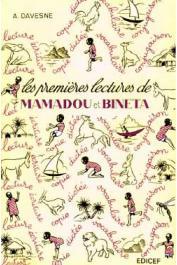 DAVESNE André - Les premières lectures de Mamadou et Binéta. Livre de lecture et de français à l'usage des écoles africaines cours préparatoire 2e année (éditions 1995 et suivantes)
