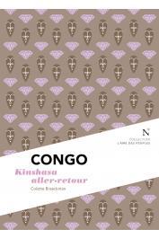 BRAECKMAN Colette, NDAYWEL è NZIEM Isidore, TIEMBE Maddy, TSIMBA Freddy (interviewers) - Congo. Kinshasa Aller-Retour