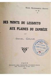 COUVE Daniel - Des monts du Lessouto aux plaines du Zambèze