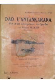 BECKER Robert - Dao l'Antankarana. Vie d'un évangéliste malgache