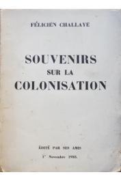 CHALLAYE Félicien - Souvenirs sur la colonisation