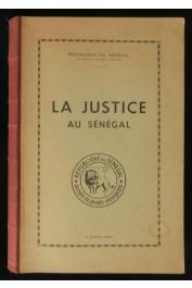 ARBOUSSIER Gabriel d' - La Justice au Sénégal