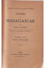 RENEL Charles - Contes de Madagascar. Troisième partie : Contes populaires