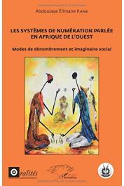 KANE Abdoulaye Elimane - Les systèmes de numérotation parlée en Afrique de l'Ouest. Modes de dénombrement et imaginaire social