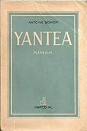 SOHIER Antoine - Yantéa. Roman