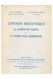 VAUCHER Paul, SIRIEX Paul-Henri - L'opinion britannique, la Société des Nations et la guerre italo-éthiopienne