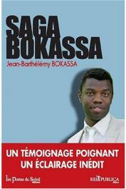 BOKASSA Jean-Barthélémy, KERAVEL Olivier (avec la collaboration de) - Saga Bokassa