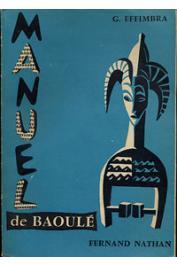 EFFIMBRA Georges - Manuel de Baoulé