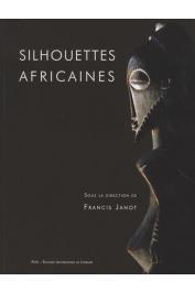 JANOT Francis (éditeur) - Silhouettes africaines