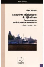 BACONNET Olivier - Les racines idéologiques du djihadisme : Etude comparative de l'Etat islamique et Boko Haram