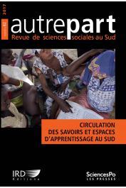 AUTREPART - 82 - Circulation des savoirs et espaces d'apprentissage au Sud