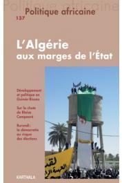POLITIQUE AFRICAINE n° 137 - L'Algérie aux marges de l'État