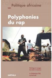 POLITIQUE AFRICAINE n° 141 - Polyphonies du rap