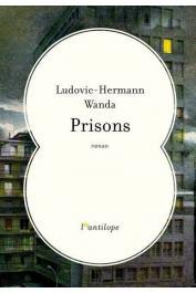 WANDA Ludovic-Hermann - Prisons
