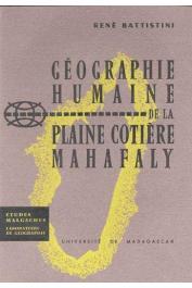 BATTISTINI René - Géographie Humaine de la plaine cotière Mahafaly (édition Université de Madagascar))